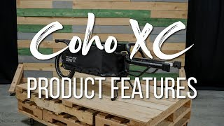 Coho XC Product Features