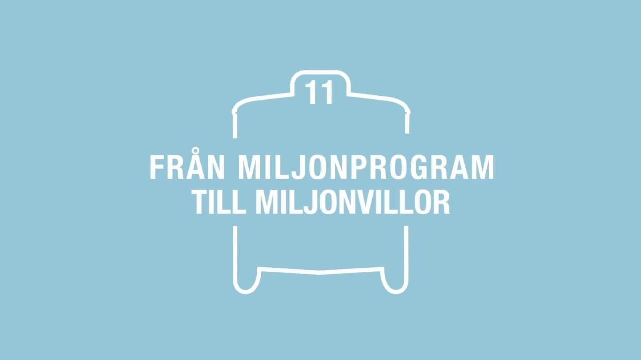 Från miljonprogram till miljonvillor - En resa med 11ans spårvagn