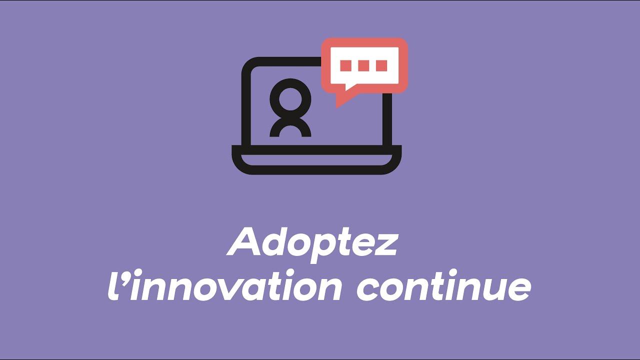 Adoptez l'innovation continue | Webinars