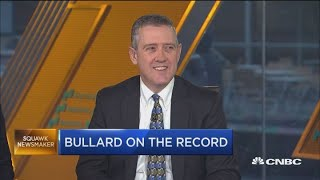 St. Louis Fed President James Bullard on Fed outlook