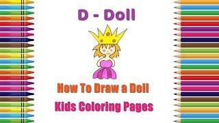 How To Draw A Doll Coloring Pages | Alphabets Coloring Pages | Baby Coloring Videos | Coloring Doll