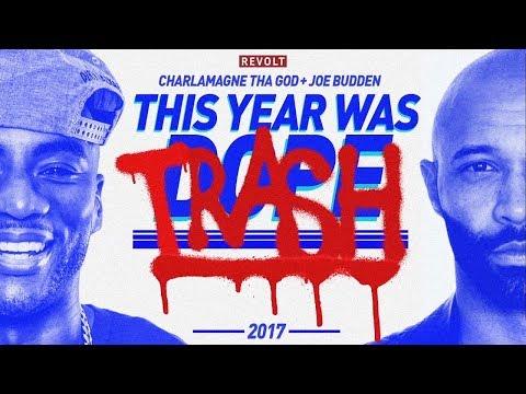 Charlamagne Tha God & Joe Budden: This Year Was Dope/Trash 2017