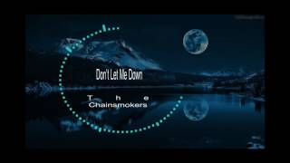 The Chainsmokers   Don't Let Me Down Illenium Remix