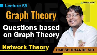 Questions based on Graph Theory | Network Theory