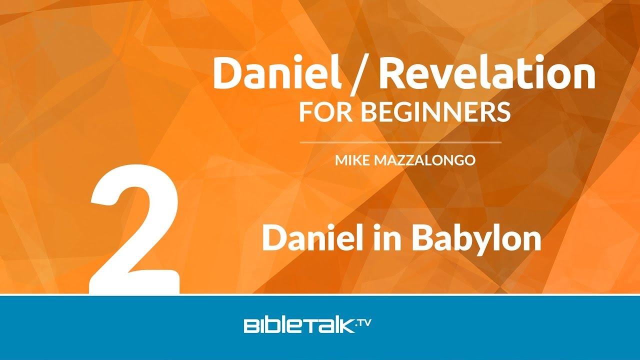2. Daniel in Babylon