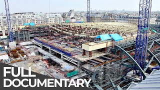 Mega Constructions – Europe's Biggest Construction Site