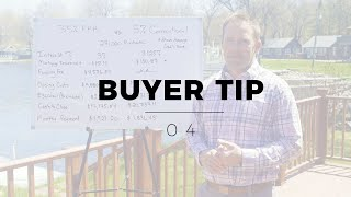Buyer Tip #4 - Comparing a FHA loan to a 5% Down Conventional (First time buyer typical loans)