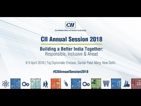 Live Webcast of CII Annual Session 2018