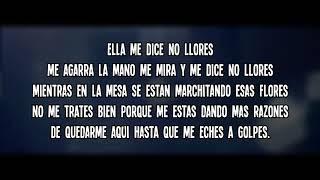 LEBY   No Me Llores (LETRA)