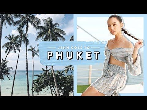 Jenn Goes To Phuket