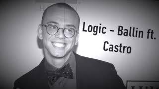 Logic   Ballin Ft. Castro 8D Audio