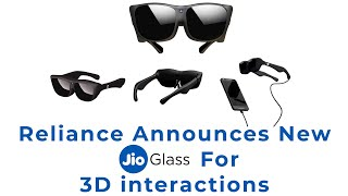 Reliance Announces New JioGlass for 3D interactions | TECHBYTES