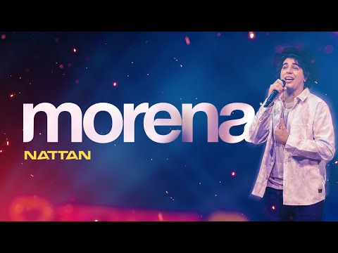 Nattan - Morena