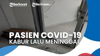 Pasien Covid-19 Kabur Hancurkan Kaca Ruang Isolasi, Depresi hingga Lepas Oksigen Lalu Meninggal