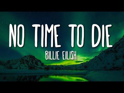 Billie Eilish - No Time To Die (Lyrics) 🎵