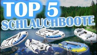 TOP 5 SCHLAUCHBOOTE | Welches Schlauchboot soll ich kaufen?