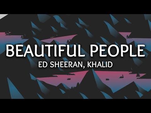 Ed Sheeran, Khalid ‒ Beautiful People (Lyrics)
