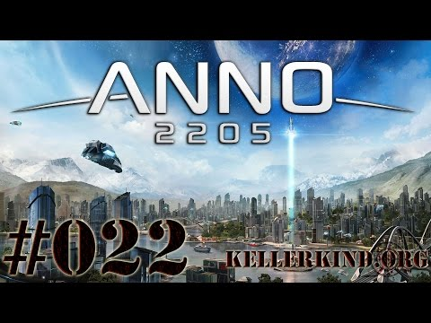 ANNO 2205 [HD|60FPS] #022 – Yay…Mondrover fahren! ★ Let's Play ANNO 2205