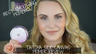 NEW Tatcha Silk Canvas Primer REVIEW + Fav Blurring Primers - Elle Leary Artistry
