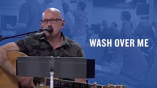 Wash over Me -- The Prayer Room Live Moment