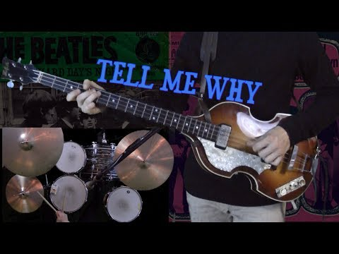 Tell Me Why - Instrumental Cover - Guitar, Bass, Drums and Piano