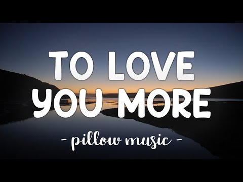 To Love You More - Celine Dion (Lyrics) 🎵