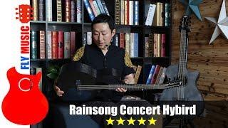 Rainsong concert hybrid 碳纤维吉他评测guitars review