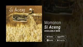 Gambar cover MOMONON - SI ACENG (Official Audio)