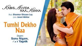 Tumhi Dekho Naa Best Audio Song - KANK|Shahrukh Khan