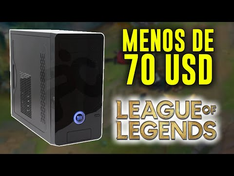 ARME UN PC GAMER PARA JUGAR LEAGUE OF LEGENDS POR MENOS DE 70 USD!