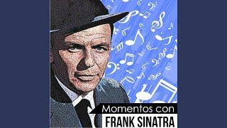 The Girl from Ipanema (feat. Antonio Carlos Jobim) (Momentos Con Frank Sinatra)
