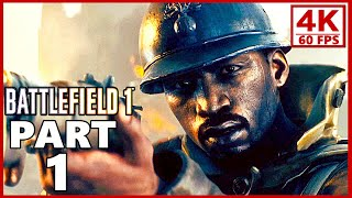 Battlefield 1 4K Gameplay Walkthrough Part 1 - BF1 Campaign 4K 60fps