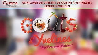 preview picture of video 'Un village des ateliers de cuisine à Versailles : Goûts d'Yvelines'