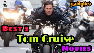 Best 5 Tom Cruise Tamil Dubbed Movies   Best Hollywood Tamil Dubbed Movies @Best Tamizha