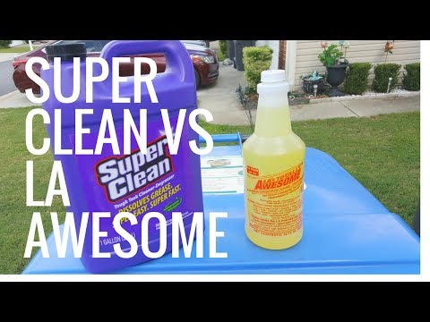 Super Clean Degreaser Vs  LA's Totally Awesome degreaser