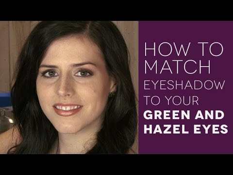 How to Match Eye Shadow to Eye Color: Green and Hazel Eyes