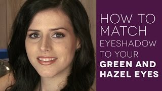 Eye Makeup Tutorial For Green And Hazel Eyes