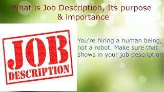 What is Job Description, Its purpose & importance