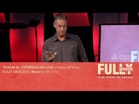 Psalm 63: Experiencing God