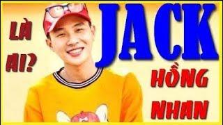 Jack G5R Là ai? Từ Hồng nhan Jack Phương Tuấn trở thành Rapper nổi tiếng Việt Nam 2019