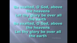 """Video thumbnail of """"BE EXALTED O GOD"""""""