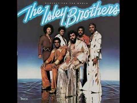 The Isley Brothers - Harvest For The World video