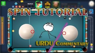 8 Ball Pool - [URDU/HINDI] SPIN TUTORIAL   Watch And Learn   Perfect Way To Use Spin in 8 Ball Pool