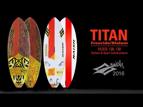 2016 Naish Titan I Freeride and Slalom Windsurfing Board