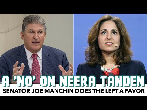 Joe Manchin Does The Left A Favor