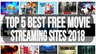 Top 5 Best FREE Movie Streaming Sites To Watch Movies Online 2017/2018