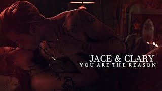Clary & Jace -You Are The Reason