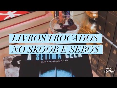 TROCAS DO SKOOB E SEBOS