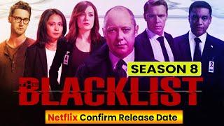 The Blacklist Season 8 Confirm Release Date - Release on Netflix