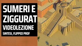 Storia: Impariamo i sumeri e lo splendore della Ziggurat